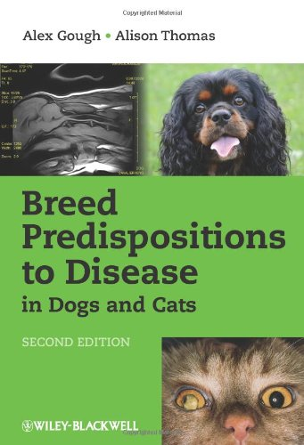 Breed Predispositions to Disease in Dogs and Cats (Second Edition) by Gough and Thomas