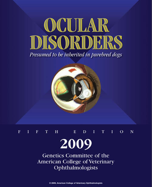 Ocular Disorders Presumed to be inherited in purebred dogs.